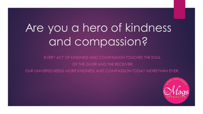 Are you a hero of kindness