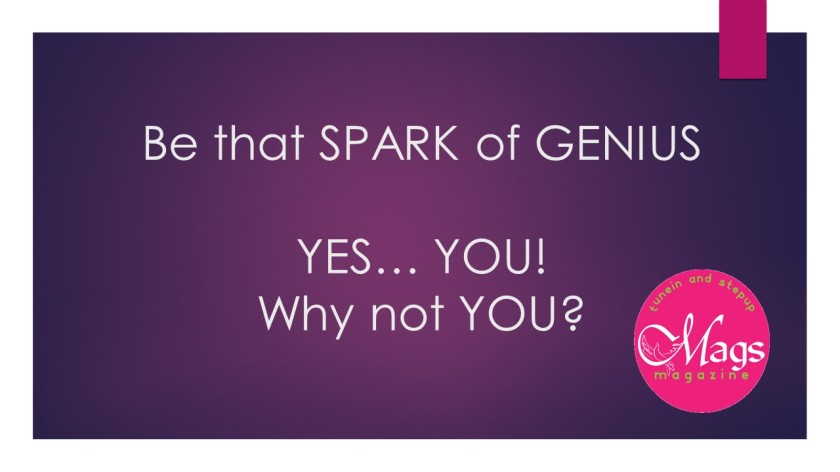 Be that SPARK of GENIUS