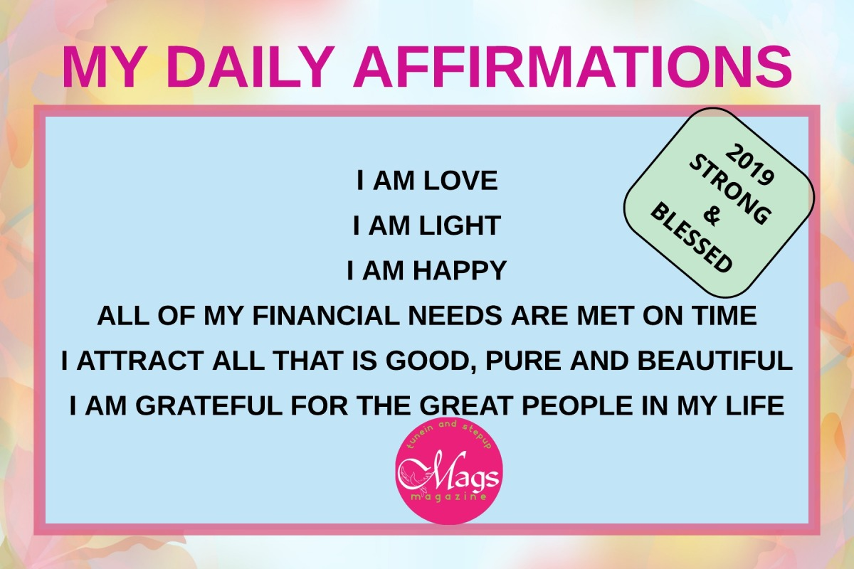 Powerful Affirmations to help you thrive in2019