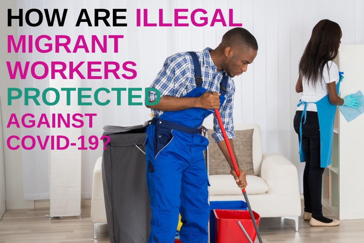 How Are Illegal Migrants Protected AgainstCovid-19?